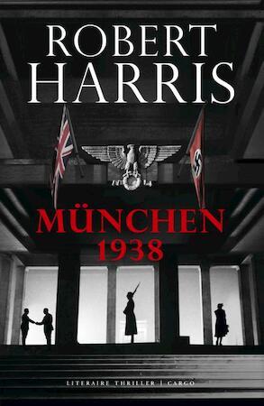 München 1938 - Robert Harris