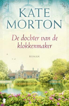 De dochter van de klokkenmaker - Kate Morton