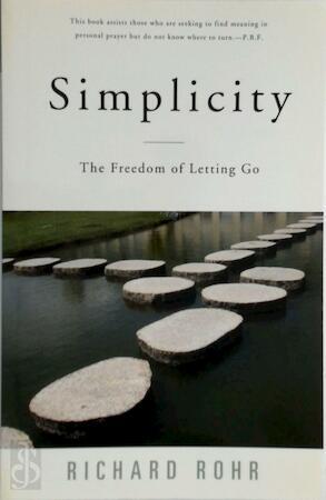 Simplicity - Richard Rohr