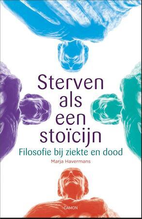 Sterven als een stoïcijn - Marja Havermans
