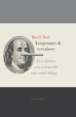 Leugenaars en vervalsers - Roelf Bolt