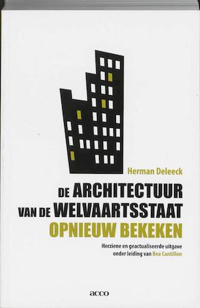 De architectuur van de welvaartsstaat opnieuw bekeken - H. Deleeck