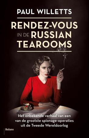 Rendez-vous in the Russian tearooms - Paul Willets