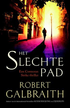 Het slechte pad - Robert Galbraith