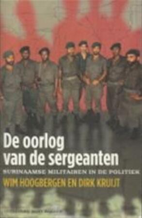 De oorlog van de sergeanten - W. Hoogbergen, Kruijt