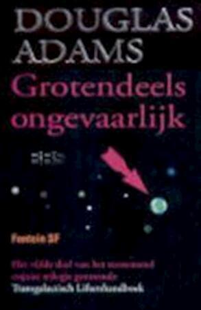 Grotendeels ongevaarlijk - Douglas Adams, Pieter Cramer
