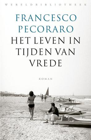 Het leven in tijden van vrede - Francesco Pecoraro