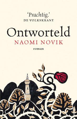 Ontworteld - Naomi Novik