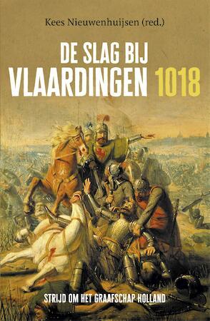 De Slag bij Vlaardingen, 1018 - Kees Nieuwenhuijsen