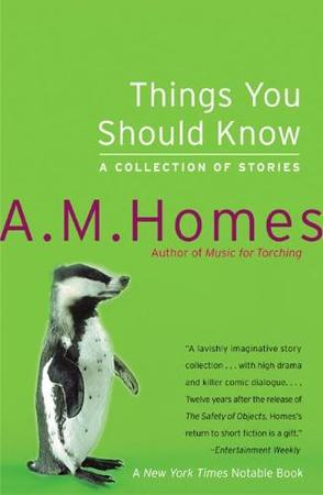 Things You Should Know - A. M. Homes