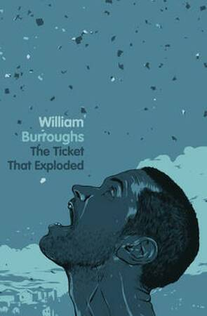 Ticket That Exploded - William Burroughs