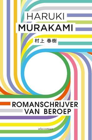 Romanschrijver als roeping - Haruki Murakami