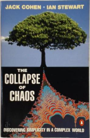 The Collapse of Chaos - Jack Cohen, Ian Stewart