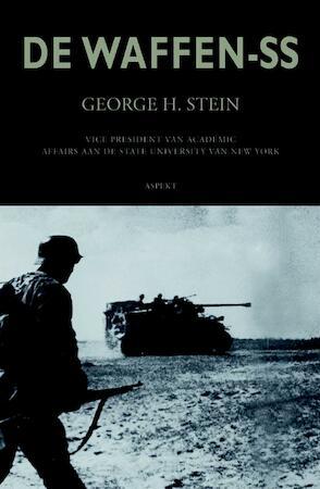 Geschiedenis van de Waffen-SS - George H. Stein