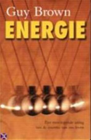 Energie - Guy Brown, Chris Mouwen