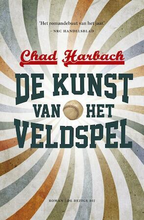 De kunst van het veldspel - Chad Harbach