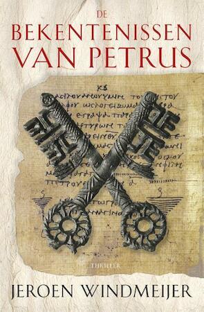 De bekentenissen van Petrus - Jeroen Windmeijer