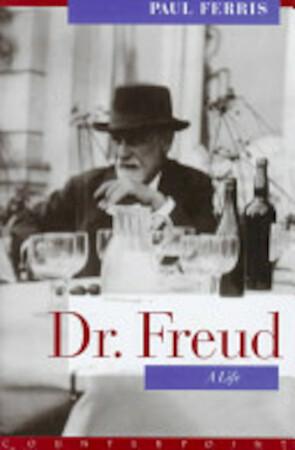 Dr. Freud, a Life - Paul Ferris