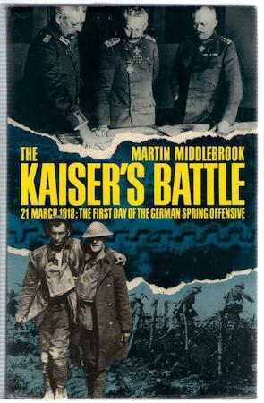 Kaiser's Battle - Martin Middlebrook