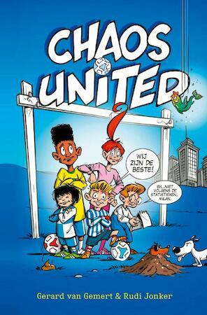 Chaos United - Gerard van Gemert, Rudi Jonker