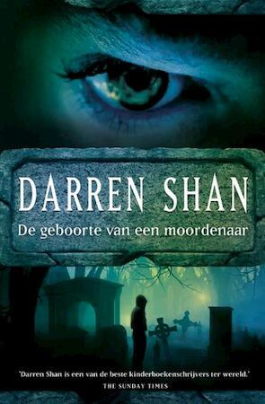 De geboorte van een moordenaar / 1 - Darren Shan