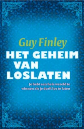 Het geheim van loslaten - Guy Finley