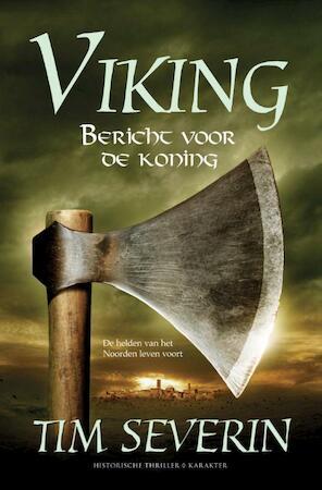 Bericht voor de koning - Tim Severin