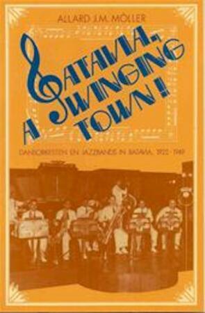 Batavia, a swinging town! - Allard J. M. Möller