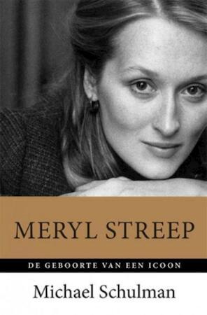 Meryl Streep - Michael Schulman