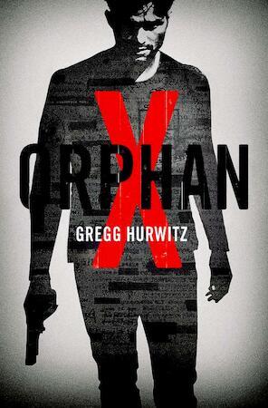 Orphan X - Gregg Hurwitz