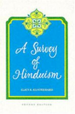 A survey of Hinduism - Klaus K. Klostermaier
