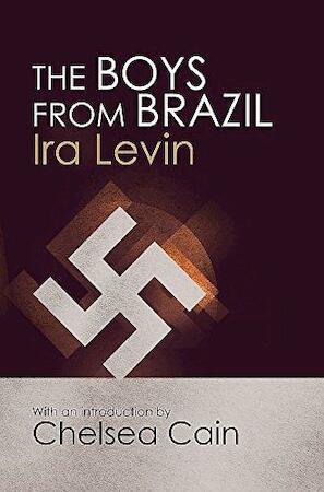 Boys from Brazil - Ira Levin