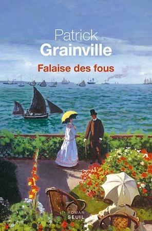 Falaise des fous - Patrick Grainville