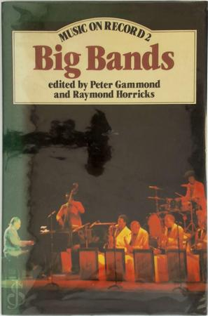 Big Bands - Peter Gammond, Raymond Horricks