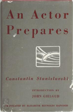 An actor prepares - Konstantin Stanislavsky