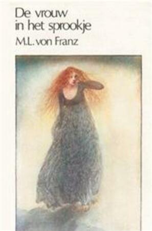 De vrouw in het sprookje - Marie-Louise von Franz