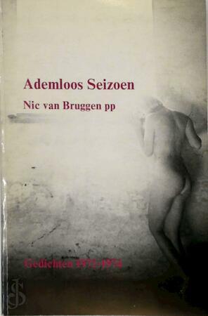 Ademloos seizoen - Nic van Bruggen