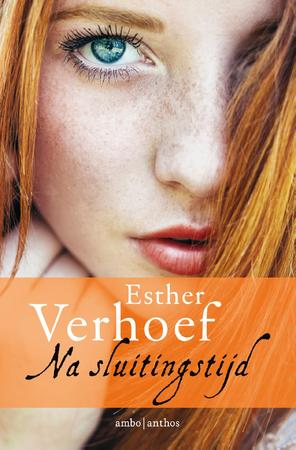 Na sluitingstijd - Esther Verhoef