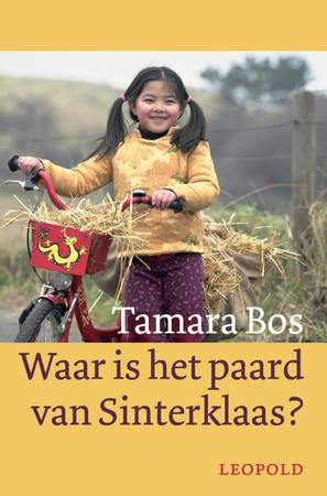 Waar is het paard van Sinterklaas ? - Tamara Bos