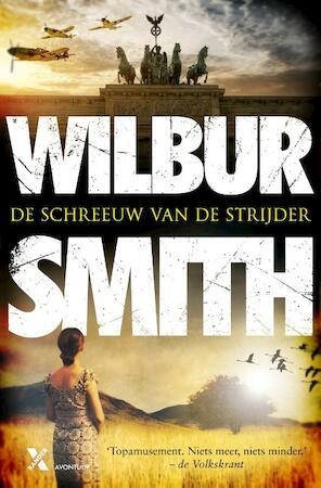 De schreeuw van de strijder - Wilbur Smith, David Churchill