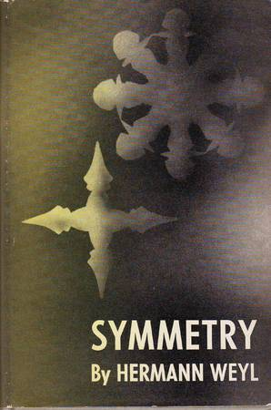 Symmetry - Hermann Weyl