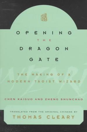 Opening the Dragon Gate - Chen Kaiguo