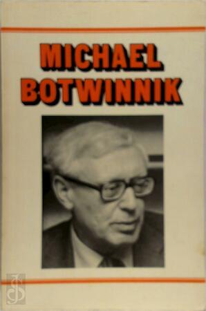 Michael Botwinnik - Michael Botwinnik