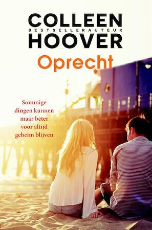 Oprecht - Colleen Hoover