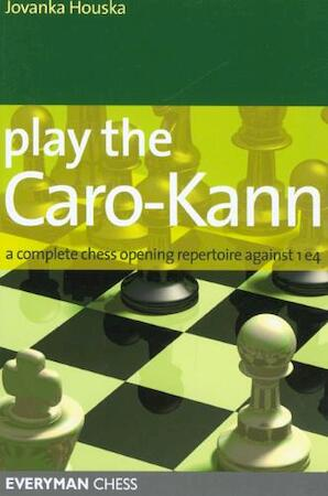 Play the Caro-kann - Jovanka Houska