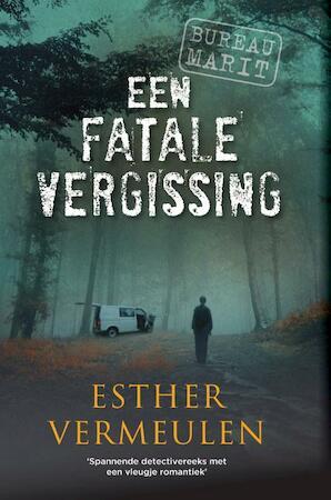Een fatale vergissing - Esther Vermeulen