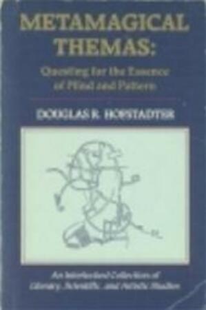 Metamagische thema's - Douglas R. Hofstadter, Eugène Dabekaussen