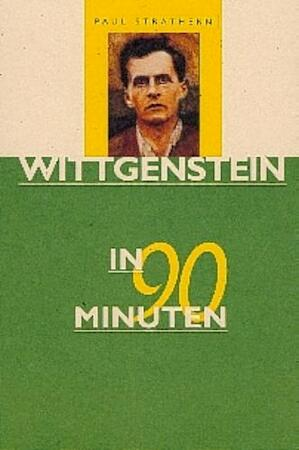 Wittgenstein in 90 minuten - Paul Strathern