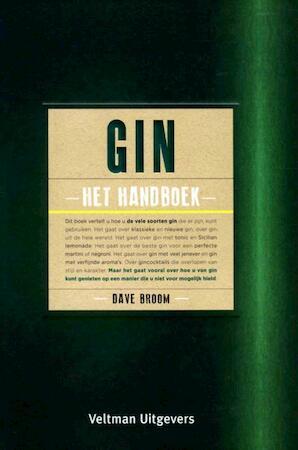Gin, het handboek - Dave Broom