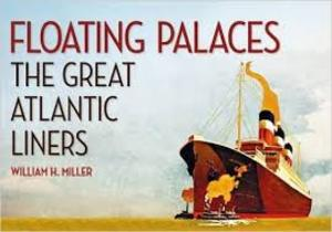 Floating Palaces - William H. Miller